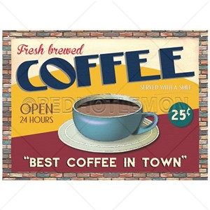 """Best Coffee in Town"" Wall Sign"