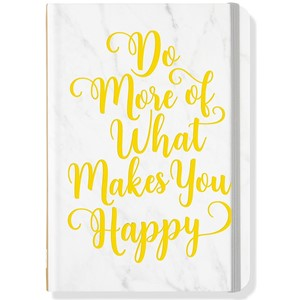 """Do More of What Makes You Happy"" Small Journal"